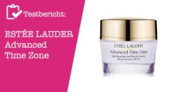 ESTÉE LAUDER Advanced Time Zone Testbericht