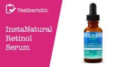 InstaNatural Retinol Serum Testbericht